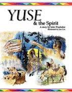 9780975980637: Yuse & the Spirit (Wind River Stories)