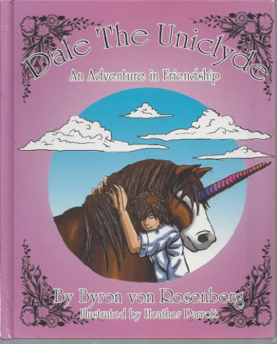 9780975985861: Dale the Uniclyde: An Adventure in Friendship