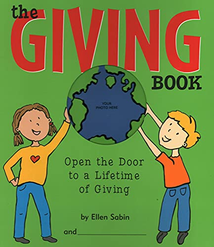 9780975986806: The Giving Book: Open the Door to a Lifetime of Giving