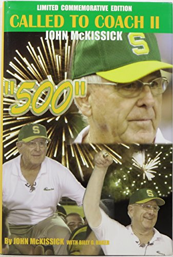 John McKissick: Called to Coach II
