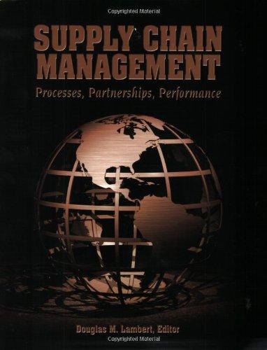 Supply Chain Management : Processes, Partnerships, Performance: Lambert, Douglas M.