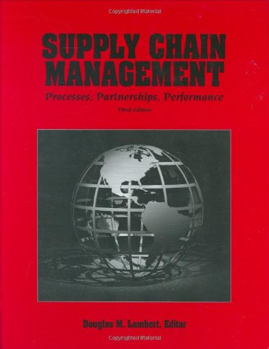 9780975994931: Supply Chain Management: Processes, Partnerships, Performance, 3rd edition