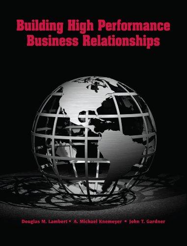 Building High Performance Business Relationships: Lambert, Douglas M.;