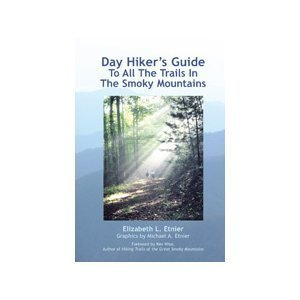 9780975995365: Day Hiker's Guide to All the Trails in the Smoky Mountains