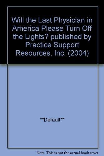 Will the Last Physician in America Please: James Merritt; Joseph