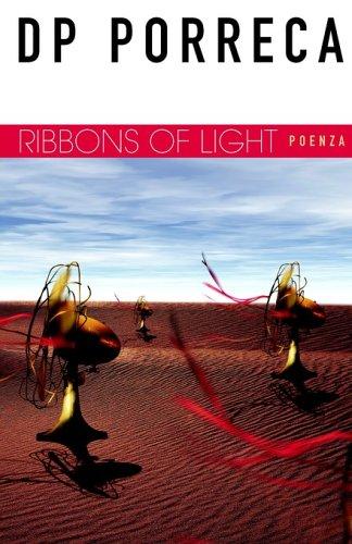 Ribbons of Light: Porreca, DP