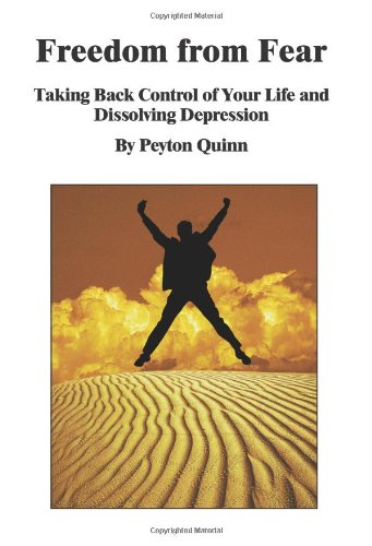9780975999608: Freedom from Fear: Taking Back Control of Your Life and Dissolving Depression