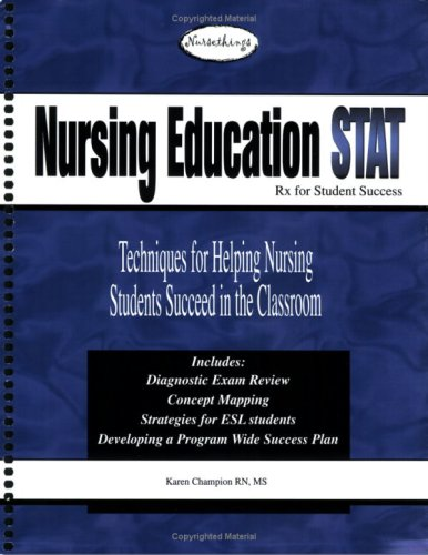 9780975999844: Rx for Student Success: Tech f/ Helping Nrsng Students Succed in Classroom: Nursing Education STAT