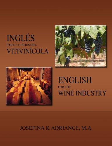 9780976000129: English for the Wine Industry/ Ingles para la Industria Vitivinicola (English and Spanish Edition)