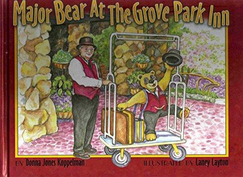 9780976001614: Major Bear At the Grove Park Inn
