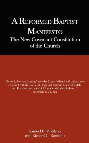 9780976003908: A Reformed Baptist Manifesto