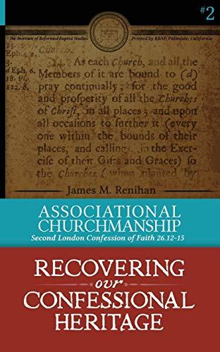 Journal of the Institute of Reformed Baptist Studies 2014 (JIRBS) (Volume 1): Renihan, Dr. James M.