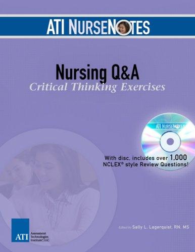 ATI NurseNotes Nursing Q & A: Critical: Sally Lagerquist