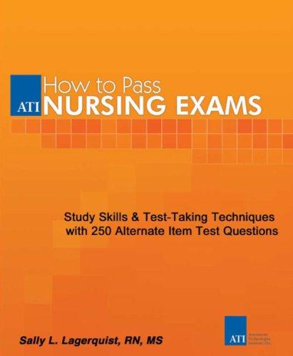 9780976006350: How To Pass Nursing Exams