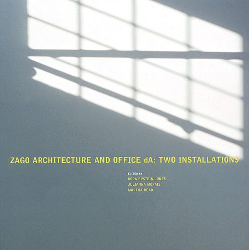 9780976007913: Andrew Zago: Zago Architecture and Office dA