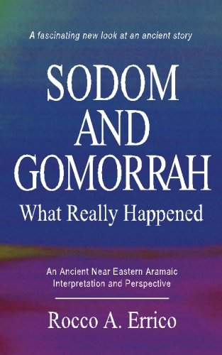 9780976008095: SODOM AND GOMORRAH: What Really Happened