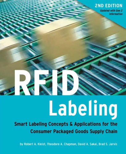 9780976008613: RFID Labeling: Smart Labeling Concepts & Applications for the Consumer Packaged Goods Supply Chain, Second Edition