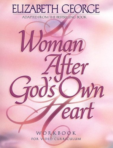 A Woman After Gods Own Heart: A