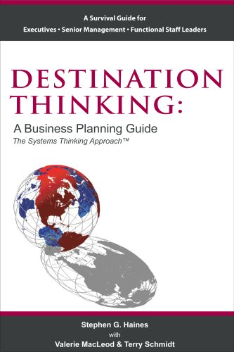 9780976013570: Destination Thinking: A Business Planning Guide the Systems Thinking Approach
