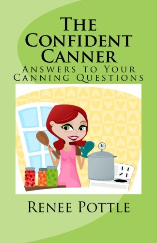9780976013785: The Confident Canner: Answers to Your Canning Questions