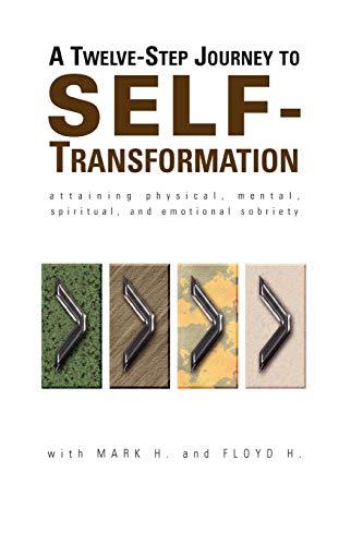 9780976018407: A Twelve Step Journey to Self Transformation