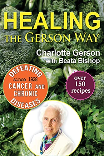 9780976018629: Healing the Gerson Way: Defeating Cancer and Other Chronic Diseases