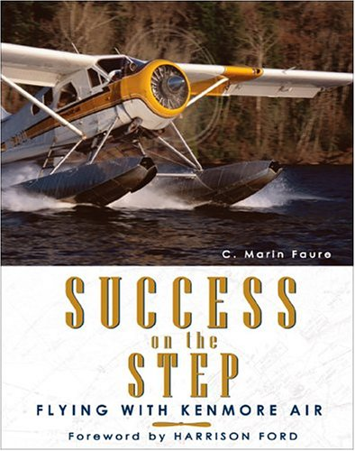 Success on the Step - Flying with Kenmore Air