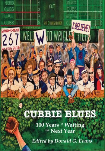 9780976021667: Cubbie Blues: 100 Years of Waiting Till Next Year