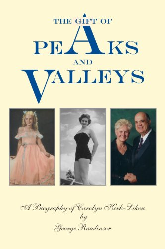 9780976021698: The Gift of Peaks and Valleys