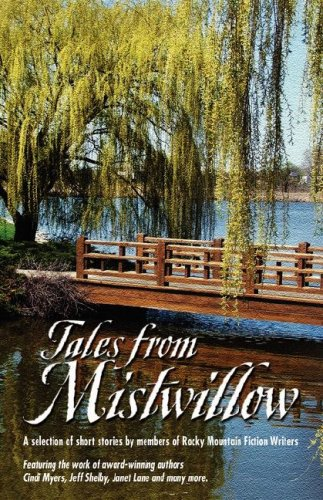 Tales from Mistwillow: Cindi Myers; Jeff