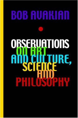 Observations on Art and Culture, Science and: Bob Avakian