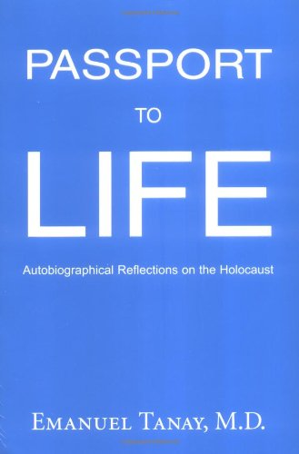 9780976026303: Passport to Life: Autobiographical Reflections on the Holocaust
