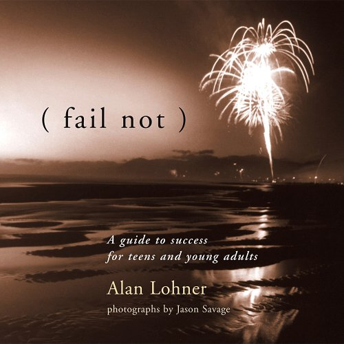 9780976030423: (fail not), A guide to success for teens and young adults