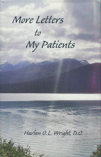 9780976030607: More Letters to My Patients