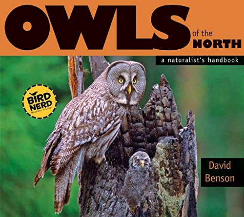 9780976031345: Owls of the North: A Naturalist's Handbook