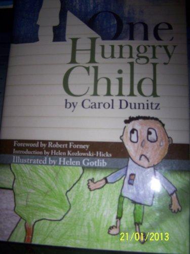 One Hungry Child: Carol, Ph.D. Dunitz