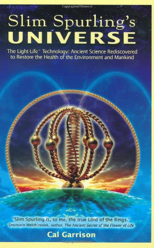 9780976033837: Slim Spurling's Universe: Ancient Knowledge Rediscovered to Restore the Health of the Environment and Mankind