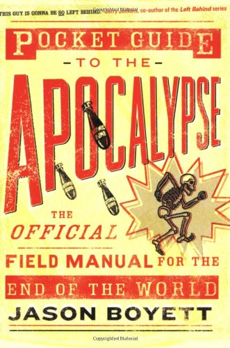9780976035718: Pocket Guide To The Apocalypse: The Official Field Manual For The End Of The World