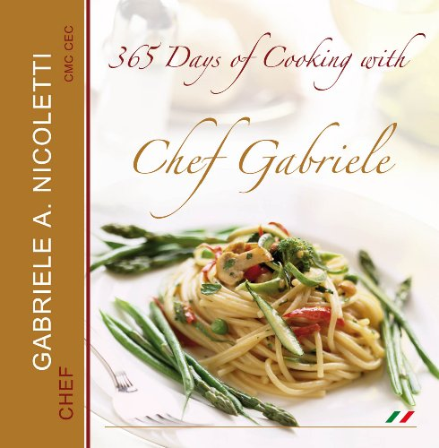 365 Days of Cooking with Chef Gabriele: Gabriele Nicoletti