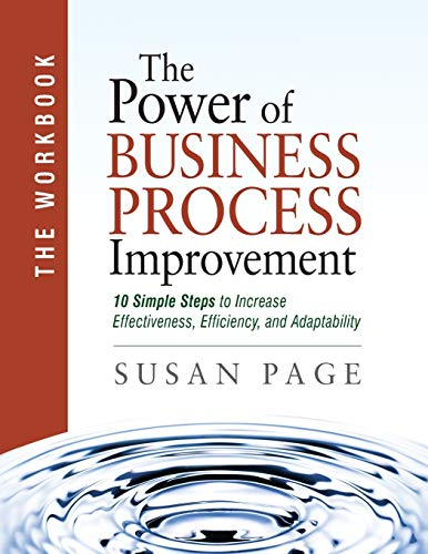 The Power of Business Process Improvement: The Workbook: Susan Page