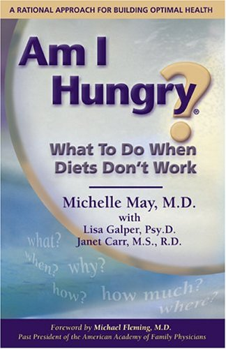 9780976044406: Am I Hungry? What to Do When Diets Don't Work