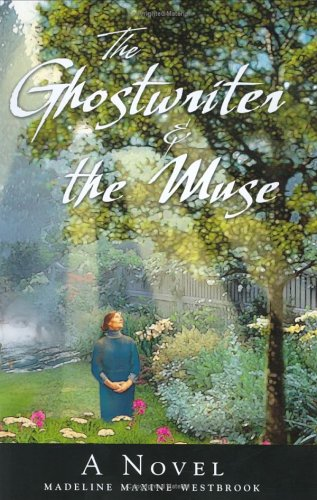 The Ghostwriter and the Muse: Madeline Maxine Westbrook
