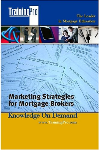 9780976047353: Marketing Strategies for Mortgage Brokers
