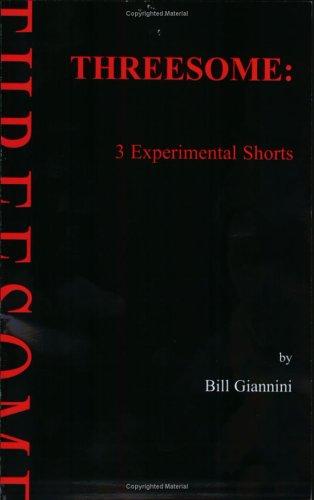 9780976047902: Threesome: 3 Experimental Shorts