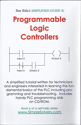 Tom Tella's Simplified Guide to Programmable Logic: Tom Tella