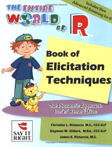 9780976049074: The Entire World of R Book of Elicitation Techniques