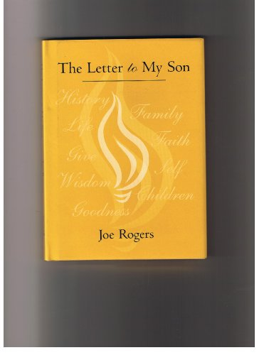 The Letter to My Son: Joe Rogers