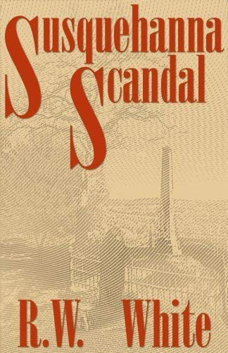 9780976050018: Susquehanna Scandal