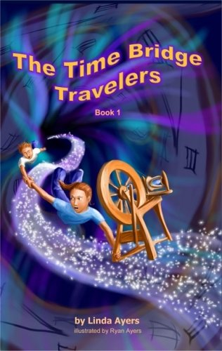9780976050582: The Time Bridge Travelers (Book 1)