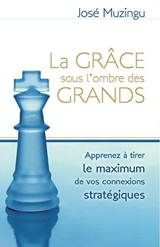 9780976053231: La Grâce Sous l'Ombre Des Grands